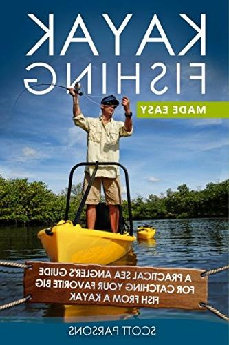 kayak fishing made easy practical sea anglers guide catching