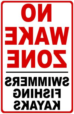 No Wake Zone Swimmers Fishing Kayaks Sign. Size Options. Kee